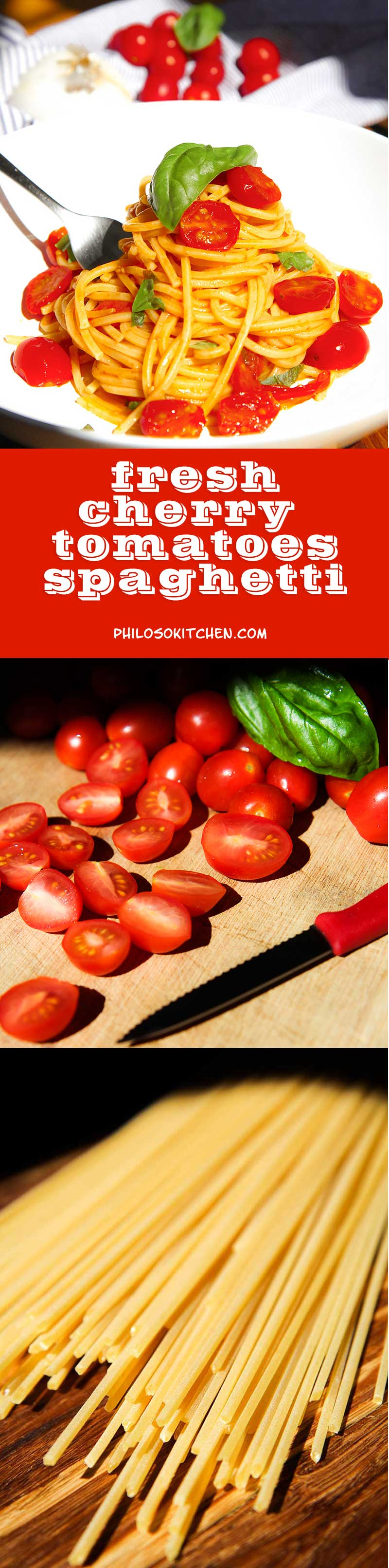 TRADITIONAL SPAGHETTI WITH CHERRY TOMATOES garlic and basil