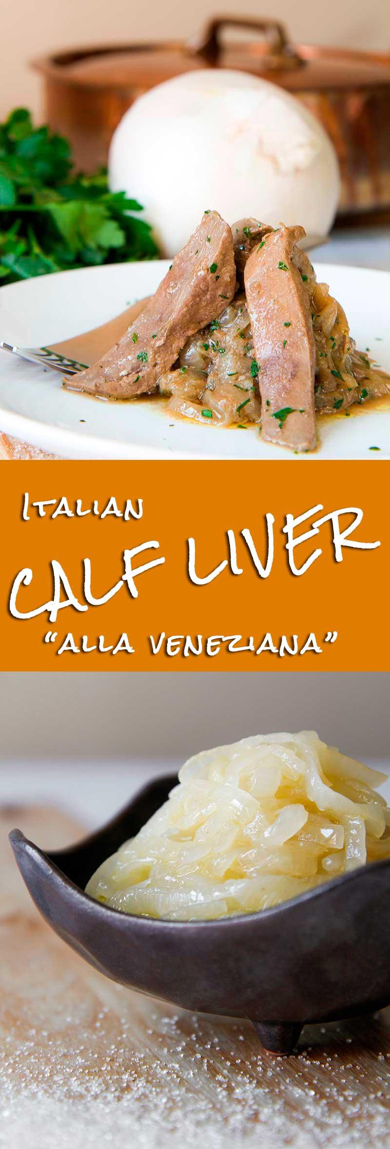 CALF LIVER VENETIAN STYLE (fegato alla veneziana)