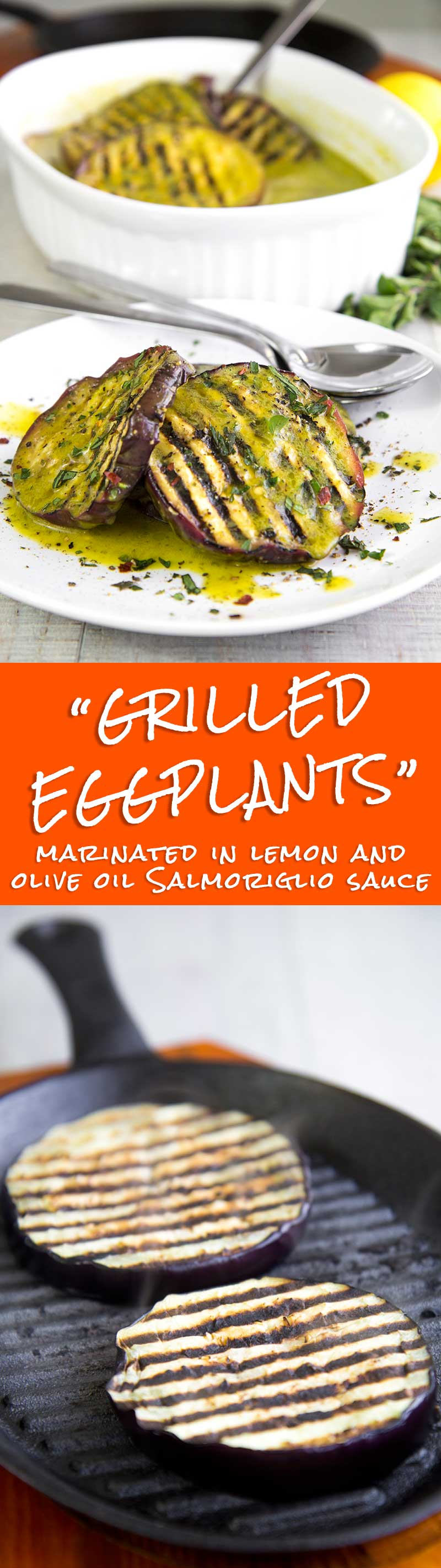 GRILLED EGGPLANT MARINATED WITH SALMORIGLIO (lemon and oil sauce)