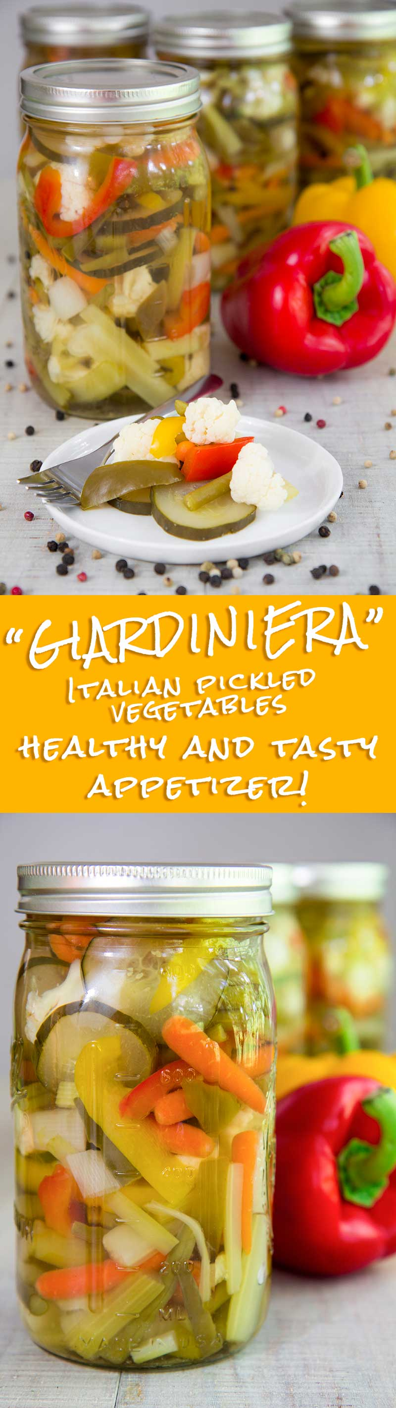 GIARDINIERA RECIPE: the Italian pickled vegetables appetizer