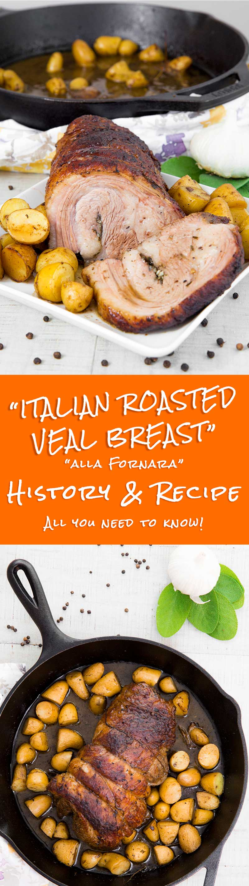 "ROASTED VEAL BREAST ""ALLA FORNARA"" Recipe & History"
