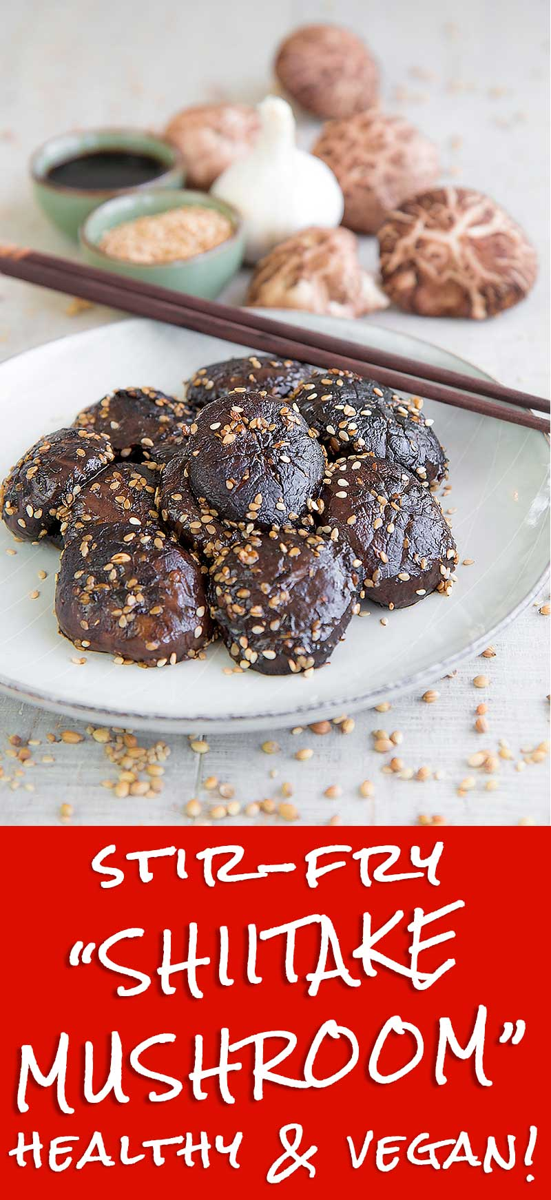 STIR-FRIED SHIITAKE CHINESE-STYLE with soy sauce and sesame seeds