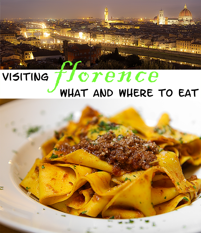 Visiting Florence, what and where toeat in Florence, Tuscan, Italy