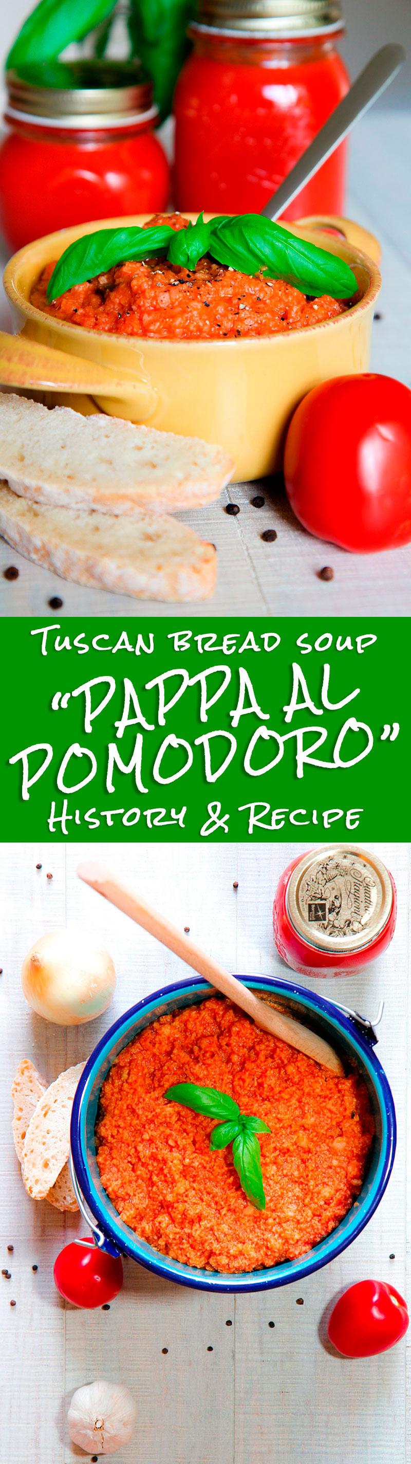 PAPPA AL POMODORO HISTORY AND RECIPE - Tuscan tomato and bread soup