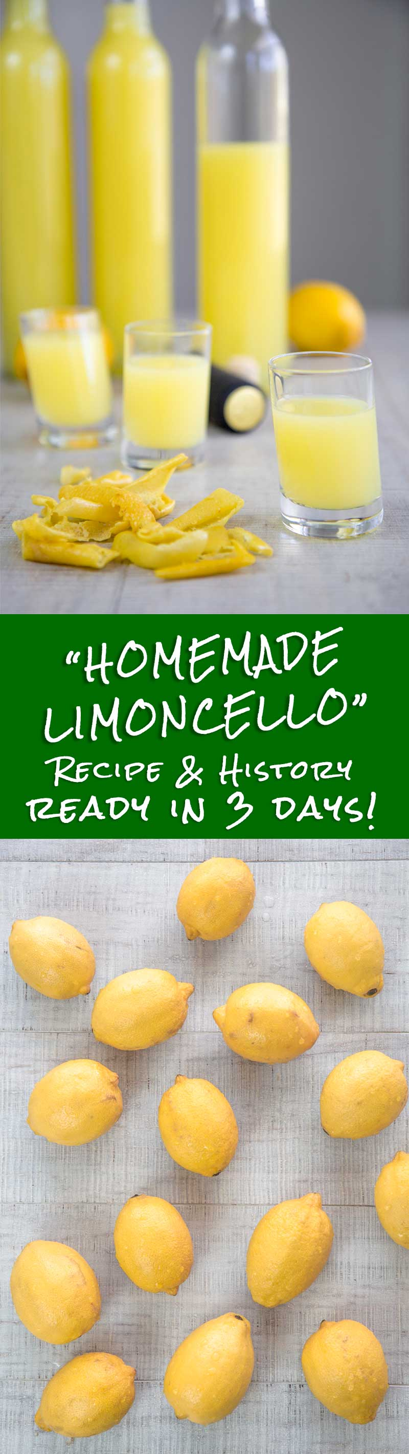 HOMEMADE LIMONCELLO ITALIAN RECIPE AND HISTORY - ready in 3 days!