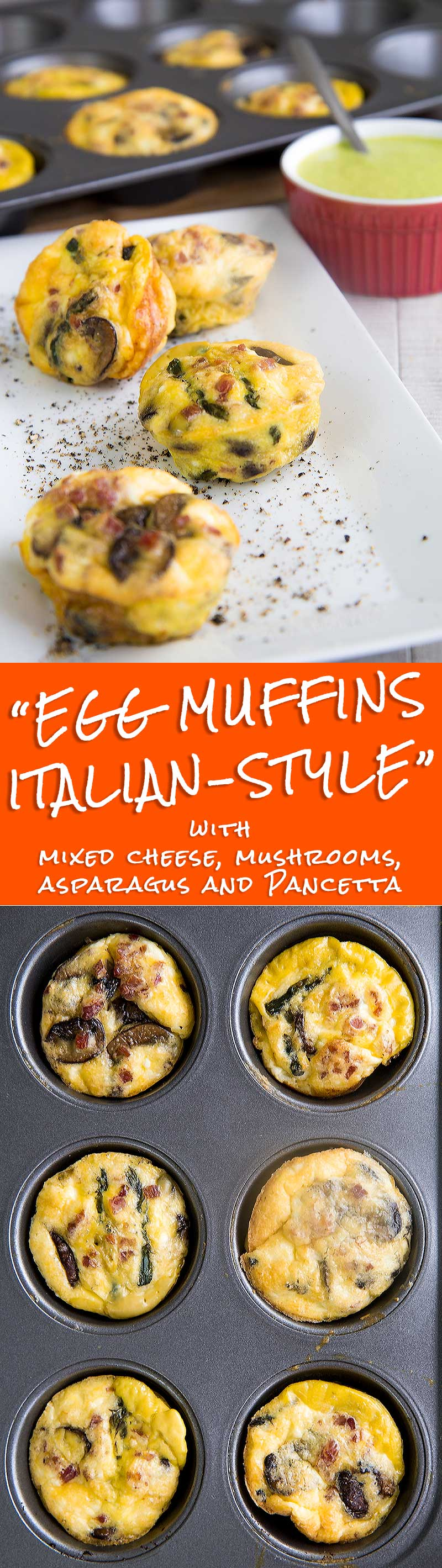 EGG MUFFINS ITALIAN STYLE with mushrooms, asparagus and Pancetta